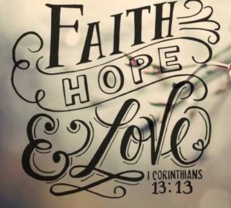 Faith, Hope, and Love
